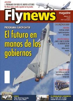 Destacamos en nuestra portada el incierto futuro del programa Eurofighter y por extensión de la industria de Defensa europea.