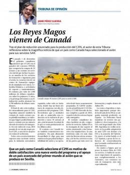 Canadá usará el C295 como su nuevo avión SAR, y Argentina ha anunciado su futura compra para la Armada y Fuerza Aérea.