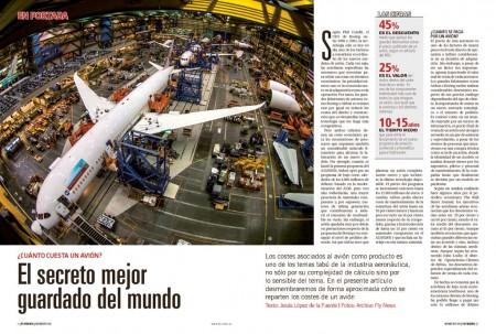 Un avión se compone de miles de piezas, cada una con su coste de diseño, desarrollo y producción, todo lo que suma para que después el fabricante del avión descuente más de un 33 por ciento del precio de venta al cliente.