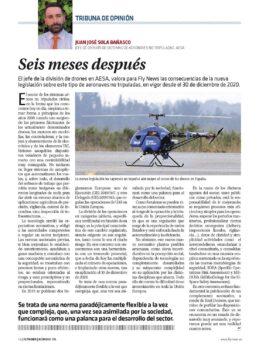 Ya hacen seis meses de las nuevas normas para el uso de drones.