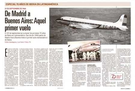 De Madrid a Buenos Aires fue el recorrido del primer vuelo de Iberia a Latinoamérica. Un vuelo que casi acaba con todos los ocupantes del avión detenidos en Brasil.