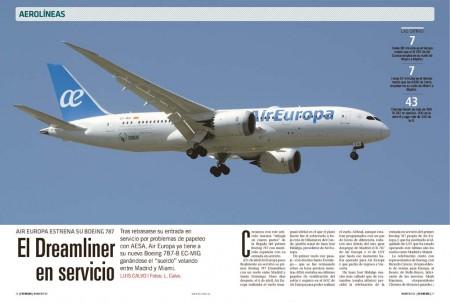 Como colofón a nuestra serie de artículos por la llegada del primer Boeing 787 matriculado en España, te contamos como fue el vuelo de presentación del nuevo buque insignia de Air Europa.