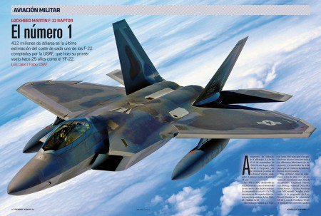El Lockheed Martin F-22 ha resultado tan caro que casi ni Estados unidos se lo ha podido permitir.