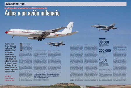 Los Boeing 707 del Ejército del Aire español cumplieron misiones de transporte VIP, de tropas, carga, reabastecimiento aéreo y ayuda humanitaria.