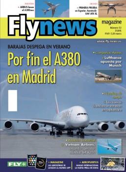 Este mes dedicamos nuestra portada al primer vuelo comercial regular de un Airbus A380 a Madrid Barajas.