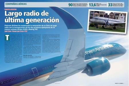 Vietnam Airlines ha apostado por una renovación total, por fuera y por dentro en sus servicios de largo radio añadiendo la última generación de aviones de dos pasillos.
